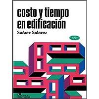 Costo y tiempo en edificación, 3a ed