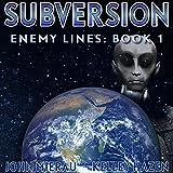 Subversion: Enemy Lines, Book 1