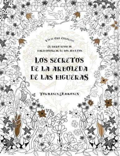 Libro-para-colorear-adultos-Los-secretos-de-la-arboleda-de-las-higueras-El-libro-sensual-para-coloreal-de-los-adultos