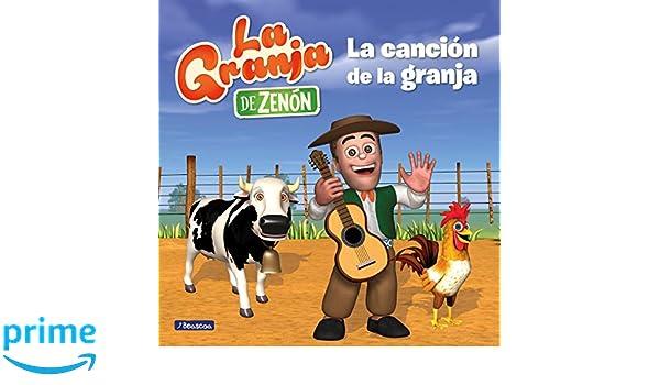 La canción de la granja / The Farm Song (La Granja de Zenón ...