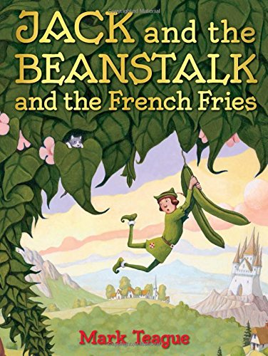 Jack and the Beanstalk and the French Fries (Fee Fi Fo Fum Jack And The Beanstalk)