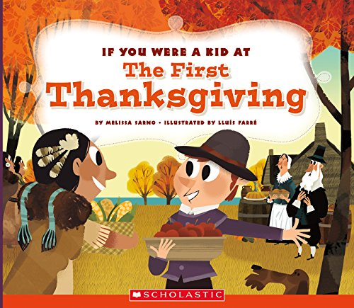 If You Were a Kid at the First Thanksgiving ()