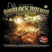 Die Entführung aus der Klosterschule (Sherlock Holmes Chronicles 36) | James A. Brett