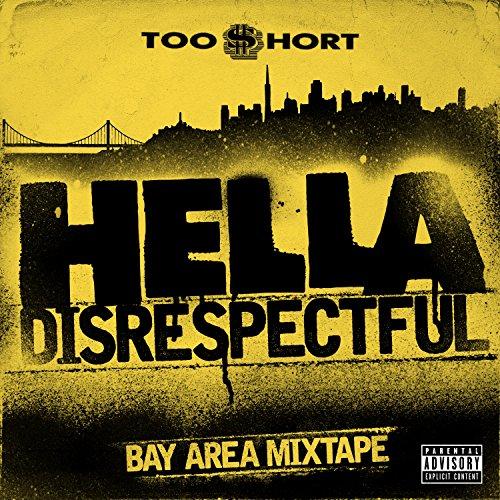 Hella Disrespectful: Bay Area ...
