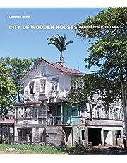 City of Wooden Houses: Georgetown, Guyana
