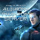 Edge of Reality: Phantom Server Trilogy, Book 1 Audiobook by Andrei Livadny Narrated by Todd McLaren
