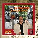 Kom Naar Amsterdam by Ed Palermo (2010-06-22)