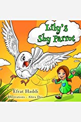 """""""Lily's Shy Parrot"""" (Social skills for kids collection) (Volume 2)"""