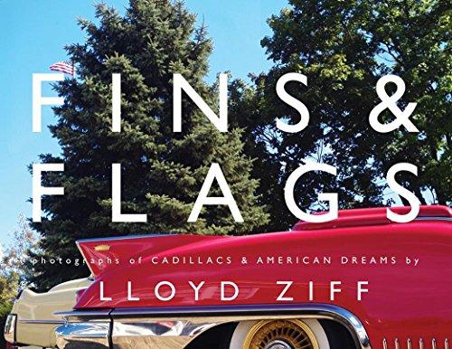 Fins & Flags: Photographs of Cadillacs & American Dreams