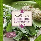Mon herbier savoureux : 100 plantes comestibles de France