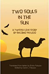 Two Souls in the Sun: A Twisted Love Story Kindle Edition
