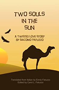 Two Souls in the Sun: A Twisted Love Story