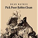 Pick Poor Robin Clean