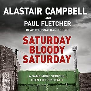 Saturday Bloody Saturday Audiobook
