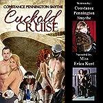 Cuckold Cruise: Chastity Cuckold Tales | Constance Pennington Smythe