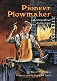 img - for Pioneer Plowmaker: A Story About John Deere (A Carolrhoda Creative Minds Book) by David R. Collins (1990-10-03) book / textbook / text book