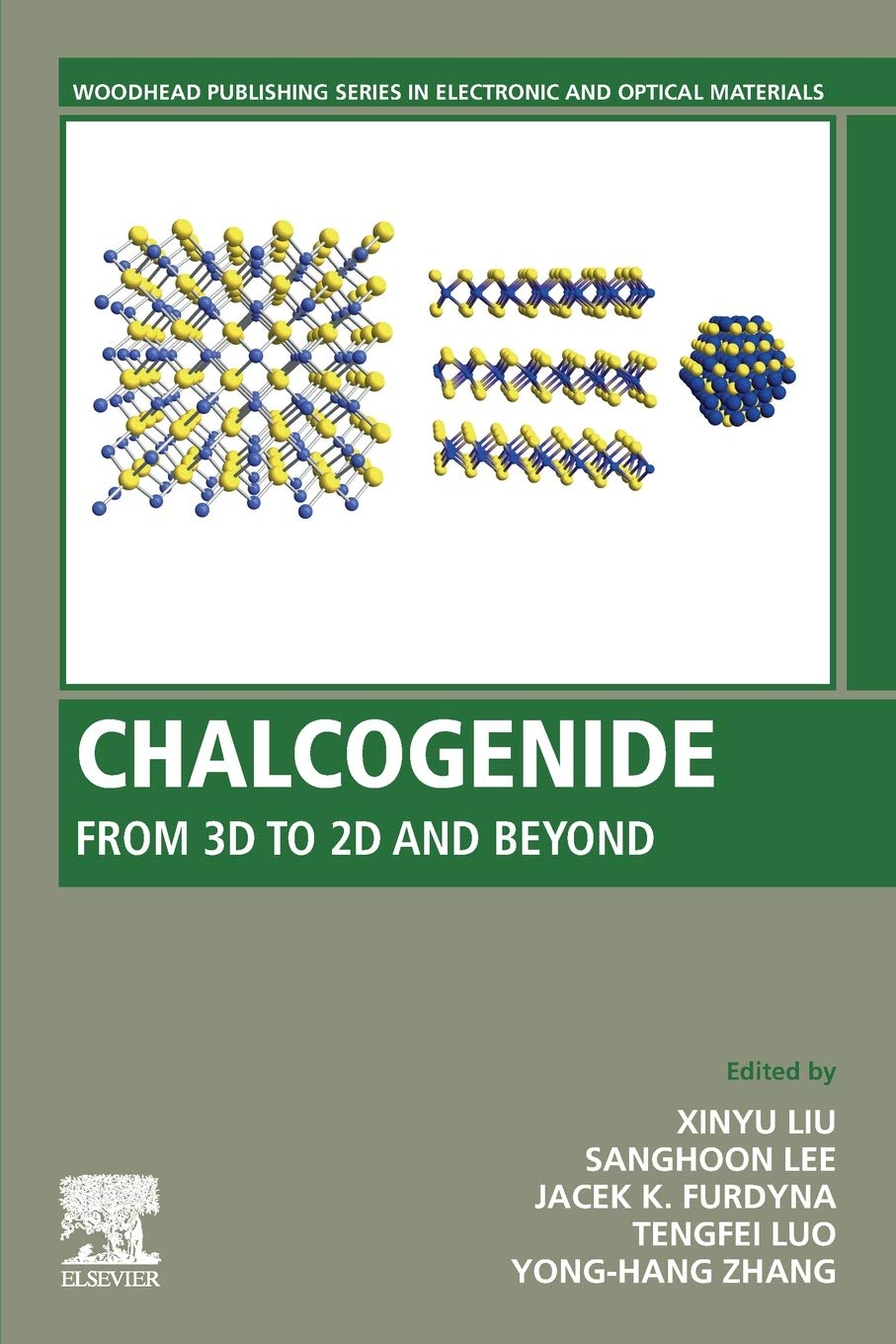 Chalcogenide: From 3D to 2D and Beyond (Woodhead Publishing Series in Electronic and Optical Materials)