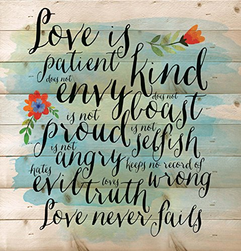 Love is Patient Love is Kind Love Never Fails 12 x 12 inch Pine Wood Plank Wall Sign - Love Plaque