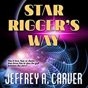 Star Rigger's Way: Star Rigger, Book 2 | Jeffrey A. Carver