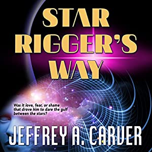 Star Rigger's Way Audiobook