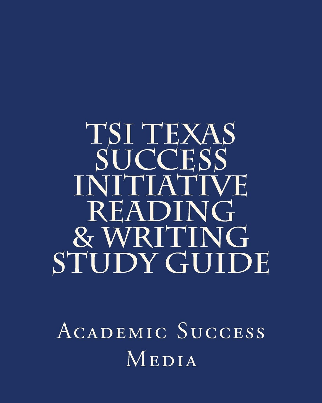 Texas Success Initiative Reading Writing product image
