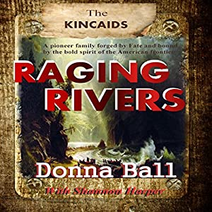 Raging Rivers Audiobook