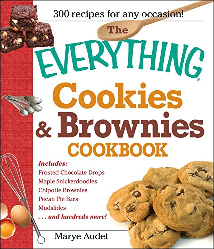 The Everything Cookies and Brownies Cookbook (Everything) by Marye Audet