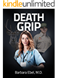 Death Grip: A Medical Thriller (Dr. Annabel Tilson Novels Book 4)