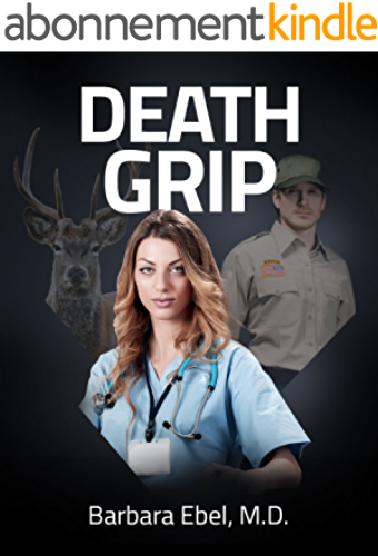 Death Grip: A Medical Thriller (Dr. Annabel Tilson Novels Book 4) (English Edition)