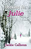 img - for Looking For Julie book / textbook / text book