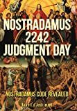 Nostradamus 2242 Judgment Day, Benoit D'andrimont, 147723330X