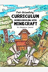 Fun-schooling Curriculum - Homeschooling with Minecraft: The Beginners Journal Animal and Farm Theme Paperback