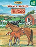 img - for Horses (Sticker Stories) book / textbook / text book