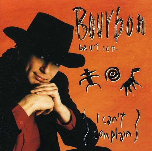 CD : Bourbon Gautier - I Can't Complain (Canada - Import)