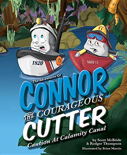 The Adventures of Connor the Courageous Cutter: Caution at Calamity Canal by Mascot Books (Image #1)