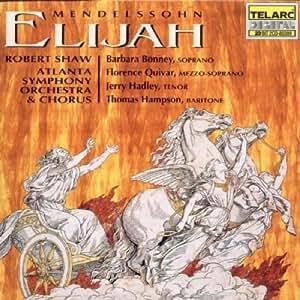Mendelssohn: Elijah (Sung in English)