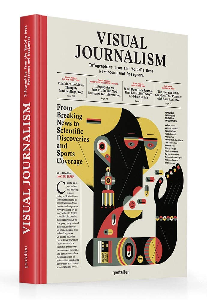 Visual Journalism  Infographics From The World's Best Newsrooms And Designers