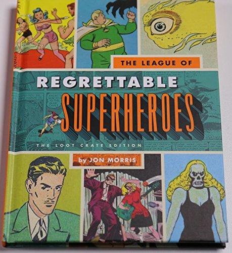 League Of Regrettable SUPERHEROS