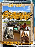 On Tour... Royal Express Boat Cruise - From Phnom Penh To Angkor Wat