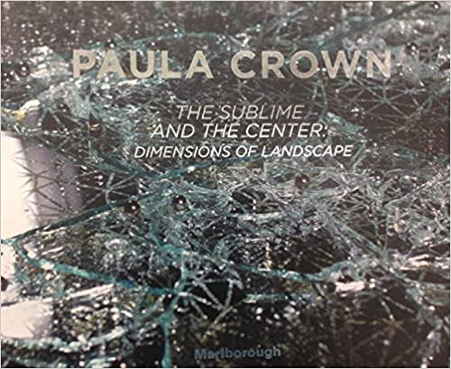 Book Paula Crown : The Sublime and the Center : Dimensions of Landscape