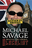 BANNED IN BRITAIN: BEATING THE LIBERAL BLACKLIST