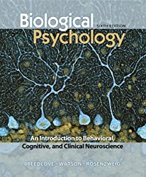 S. Marc Breedlove.Neil V. Watson.Mark R. Rosenzweig'sBiological Psychology: An Introduction to Behavioral. Cognitive. and Clinical Neuroscience. Sixth Edition [Hardcover](2010)