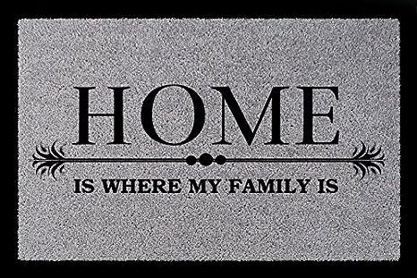 MY FAMILY IS Familie Geschenk Einzug FUSSMATTE Türvorleger HOME IS WHERE