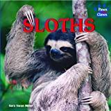 Sloths (Paws and Claws)