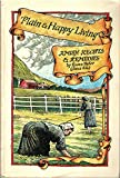 Plain and happy living: Amish recipes and remedies
