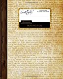 "Reading Log: Gifts for Book Lovers / Reading Journal [ Softback * Large (8"" x 10"") * Antique Paper * 100 Spacious Record Pages & More... ] (Reading Logs & Journals)"