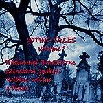 Gothic Tales of Terror: Volume 5 | Nathaniel Hawthorne,Elizabeth Gaskell,Edith Nesbit,Wilkie Collins,Edgar Allan Poe