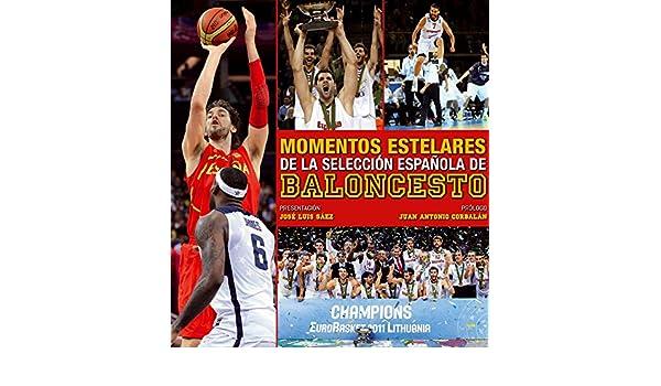 Momentos estelares del Baloncesto: AA. VV.: 9788497858915 ...