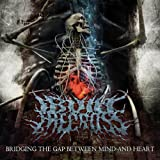 Bridging the Gap Between Mind and Heart by I Built the Cross (2010-03-30)