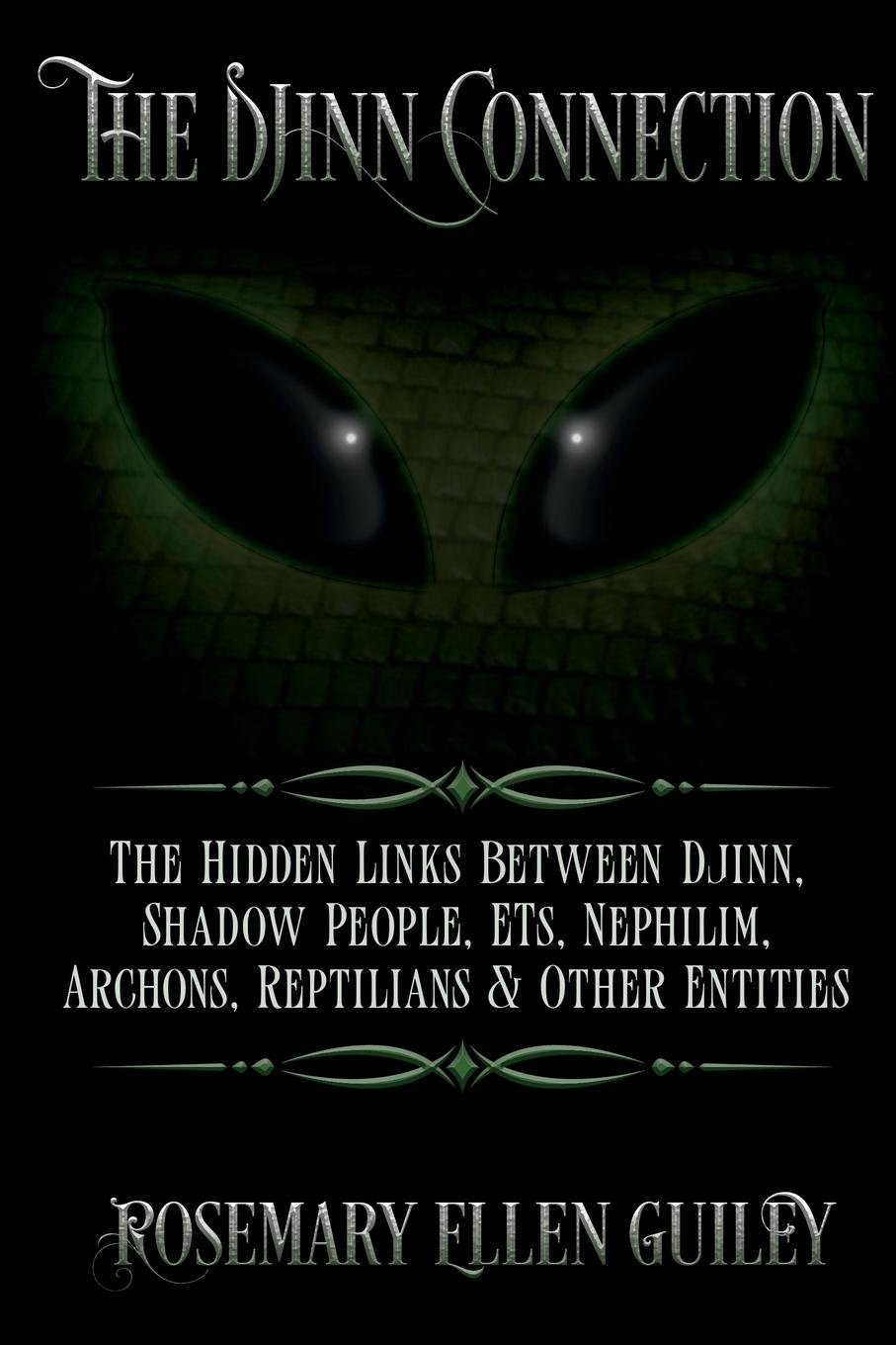 Download The Djinn Connection: The Hidden Links Between Djinn, Shadow People, ETs, Nephilim, Archons, Reptilians and Other Entities pdf